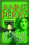 We Shall Not Sleep: A Novel (World War One Series, #5)
