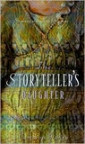 "The Storyteller's Daughter: A Retelling of ""The Arabian Nights"""