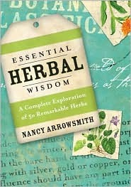 Essential Herbal Wisdom: A Complete Exploration of 50 Remarkable Herbs