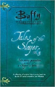 Tales of the Slayer, Volume 3 (Buffy, the Vampire Slayer)