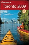 Frommer's Toronto 2009 (Frommer's Complete)
