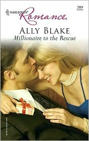 Millionaire to the Rescue (Harlequin Romance, #3984)