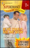 If He Could See Me Now (Harlequin Superromance No. 840)