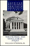 American buildings and their architects / William H. Pierson, Jr.