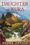 Daughter of Kura: A Novel