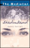 Shadowland (The Mediator, #1)