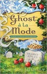 Ghost a la Mode (Ghost of Granny Apples, #1)