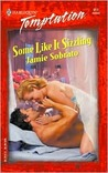 Some Like It Sizzling (Harlequin Temptation, #911)