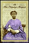 At Her Majesty's Request An African Princess in Victorian England