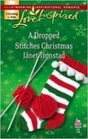 A Dropped Stitches Christmas (Sisterhood Series #2) (Love Inspired #423)