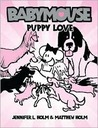 Babymouse: Puppy Love (Babymouse)