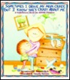 Sometimes I Drive My Mom Crazy But I Know She's crazy about me: a self-esteem book for adhd children