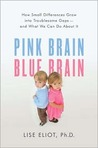 Pink brain, blue brain : how small differences grow into troublesome gaps--and what we can do about it