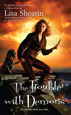 The Trouble with Demons (Raine Benares #3)