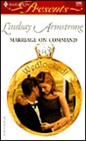 Marriage On Command  (Wedlocked!) (Harlequin Presents)