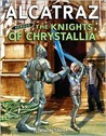 Alcatraz Versus the Knights of Crystallia (Alcatraz, #3)