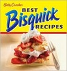 Betty Crocker Best Bisquick Recipes