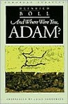 And Where Were You, Adam? (European Classics) (European Classics)