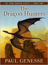 The Dragon Hunters (Iron Dragon, #2)