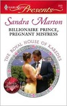 Billionaire Prince, Pregnant Mistress (Harlequin Presents)