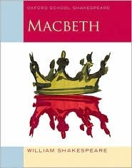 Macbeth (Oxford School Shakespeare)