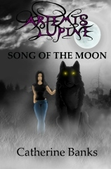 Song of the Moon (Artemis Lupine, #1)