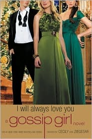 I Will Always Love You (Gossip Girl, #12)