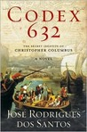 Codex 632: The Secret Identity of Christopher Columbus: A Novel