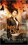 Ghost Ocean (Whitechapel, #2)