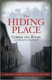 The Hiding Place (Hendrickson Classic Biographies)