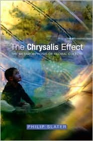 The Chrysalis Effect: The Metamorphosis of Global Culture