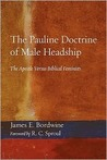 The Pauline Doctrine of Male Headship