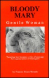 Bloody Mary: Gentle Woman