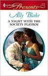 A Night with the Society Playboy (Nights of Passion, #3)