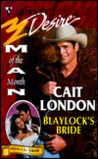 Blaylock'S Bride (Man Of The Month/Anniversary/The Blaylocks) (Silhouette Desire, 1207)