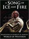A Song Of Ice And Fire Roleplaying: Adventures In The Seven Kingdoms (A Song of Ice and Fire Roleplaying)