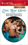 Spanish Magnate, Red-Hot Revenge (Harlequin Larger Print Presents)