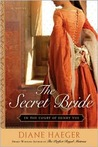 The Secret Bride: In The Court of Henry VIII