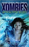 Xombies: Apocalypse Blues (Xombies, #1)