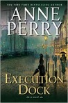 Execution Dock: A Novel (William Monk, #16)