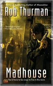 Madhouse (Cal Leandros, #3)