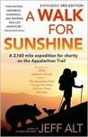 A Walk for Sunshine: A 2,160 Mile Expedition for Charity on the Appalachian Trail, 3rd Edition