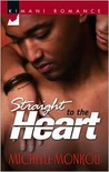 Straight to the Heart (Kimani Romance)