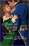 Marrying The Captain (Channel Fleet, #1) (Harlequin Historical Series)