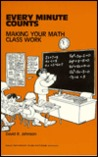 Every Minute Counts: Making Your Math Class Work
