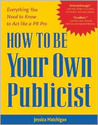 How to be Your Own Publicist