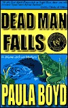 Dead Man Falls by Paula Boyd