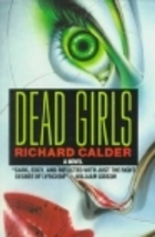 Dead Girls by Richard Calder
