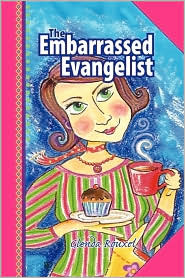 The Embarrassed Evangelist