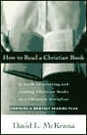 How to Read a Christian Book: A Guide to Selecting and Reading Christian Books as a Christian Discipline